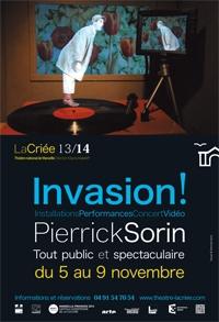 Pierrick Sorin envahit La Criée, Reportage!